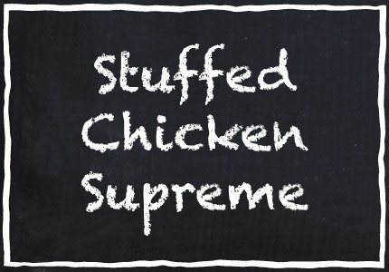 Garretts Stuffed Chicken Supreme