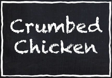 Garretts Crumbed Chicken